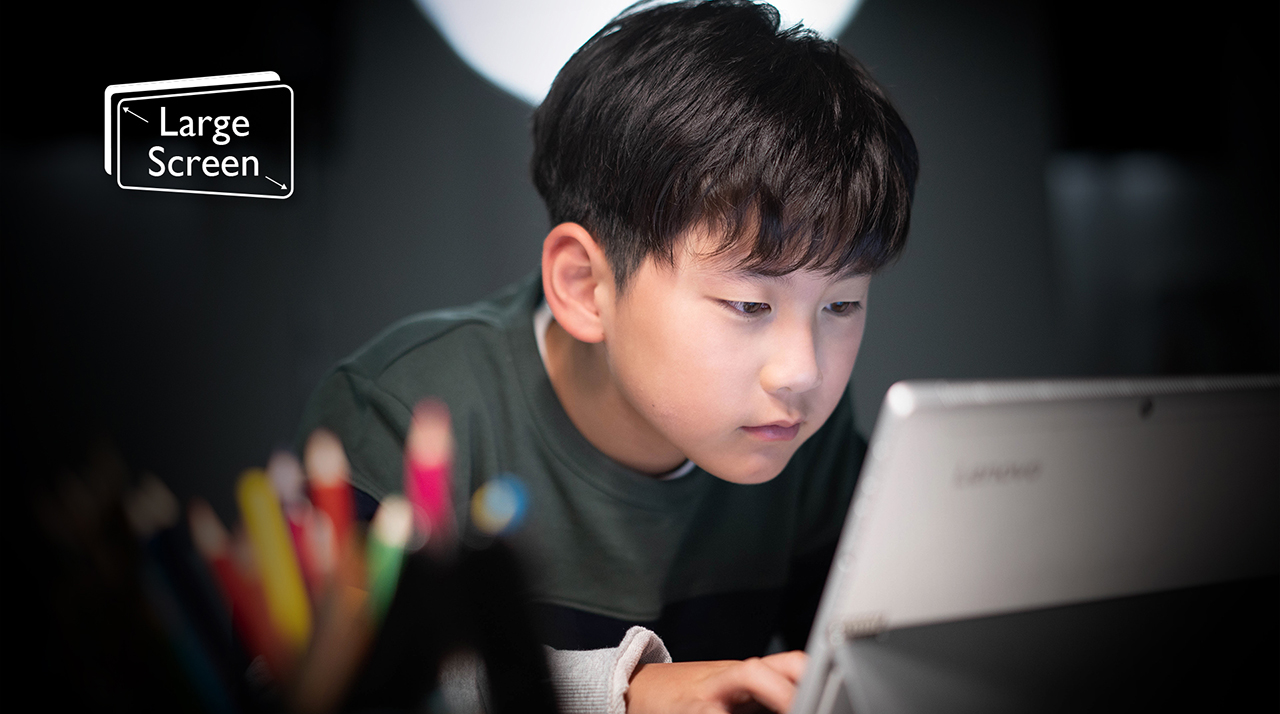Larger screens with eye-care technologies help children relieve their eye strains while doing homework at home.