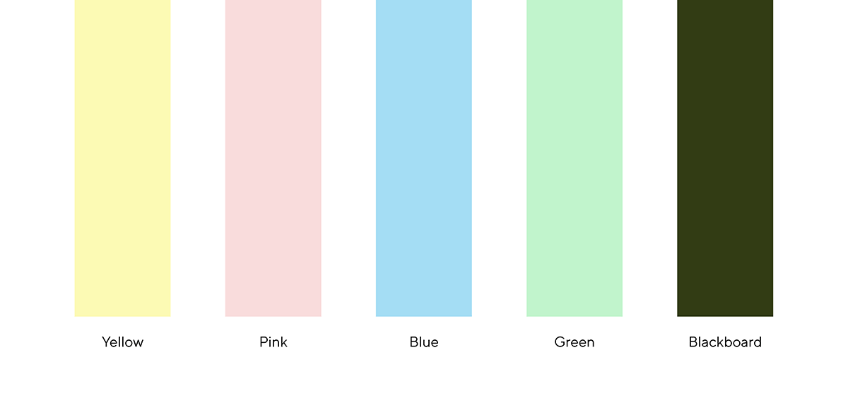 Colors which we call light yellow, light pink, light blue, light green, and blackboard