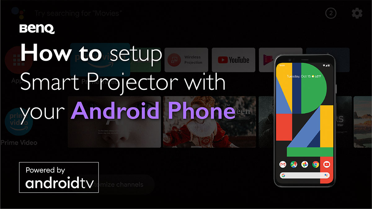 benq-smart-home-projector-android-tv-android-phone